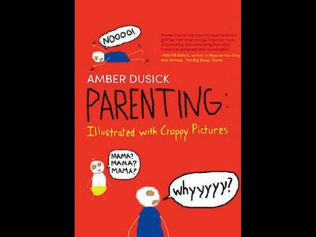Parenting-Illustrated-with-Crappy-Pictures-by-Amber-Dusick