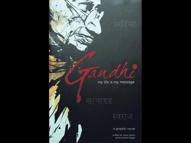 Gandhi-my-life-is-my-message-by-Jason-Quinn