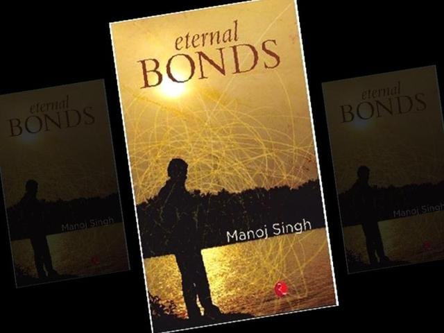 The-cover-of-Eternal-Bonds-by-Manoj-Singh