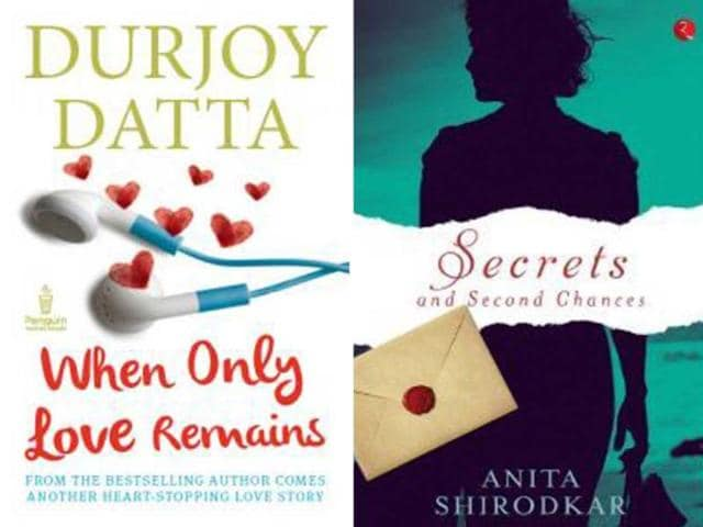 When Only Love Remains,Durjoy Datta,Secrets and Second Chances