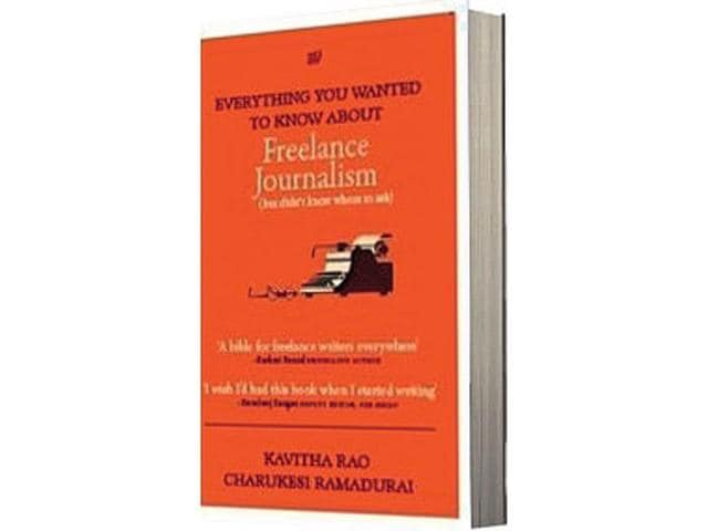 Everything-you-wanted-to-know-about-freelance-journalism-by-Kavitha-Rao-and-Charukesi-Ramadurai