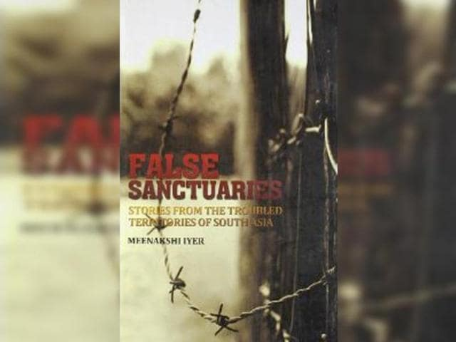 Cover-of-the-book-False-Sanctuaries-Stories-from-the-Troubled-Territories-of-South-Asia
