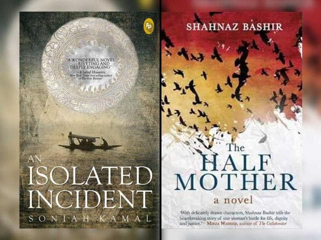 Two-new-novels-inspired-by-Kashmir-The-Half-Mother-and-An-Isolated-Incident