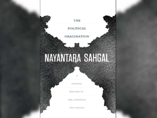 The-Political-Imagination-A-Personal-Response-to-Life-Literature-and-Politics-Nayantara-Sehgal-Harper-Collins--Rs-499-PP242