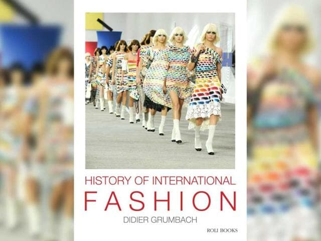 History of International Fashion,didier grumbach,book review
