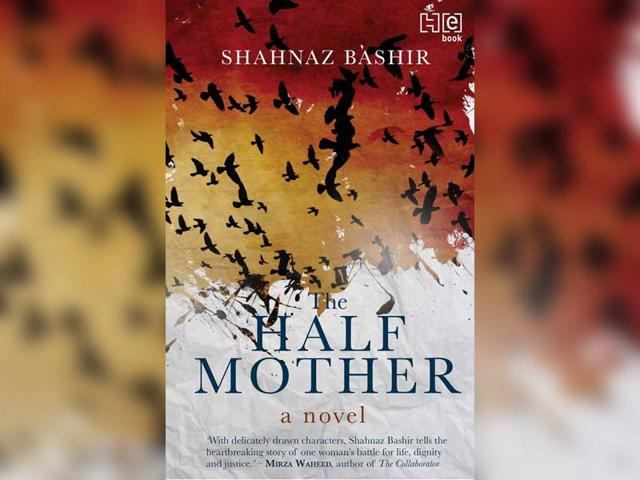The-Half-Mother-by-Shanaz-Bashir-Published-by-Hachette-India-Price-Rs-295-PP-192