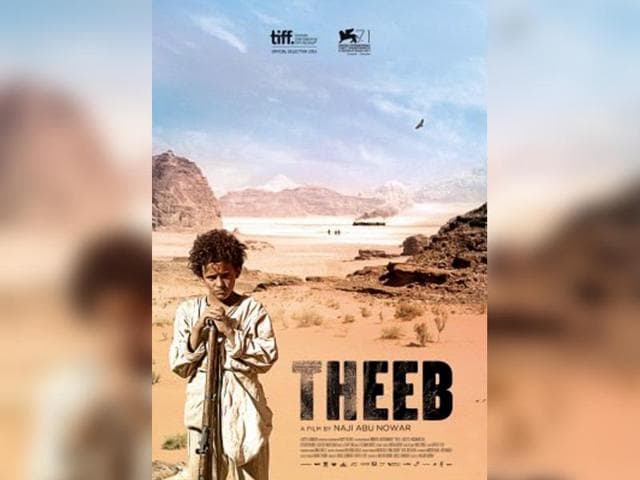Theeb,The Valley,The Wanted 18