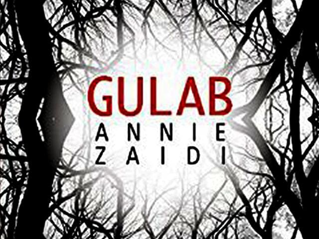 Annie Zaidi's Gulab offers a macabre surprise