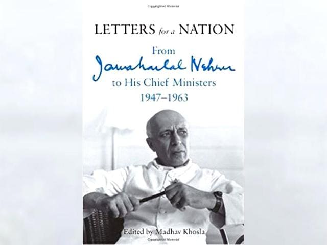 Book-cover-of-Letters-for-a-Nation-From-Jawaharlal-Nehru-to-His-Chief-Ministers