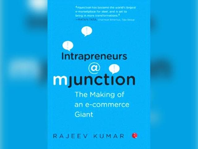 The-cover-of-Dr-Rajeev-Kumar-s-Intrapreneurs-mjunction-The-Making-of-an-E-Commerce-Giant