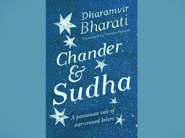 Cover-of-Dharamvir-Bharati-s-Chander-and-Sudha-which-has-been-translated-by-Poonam-Saxena