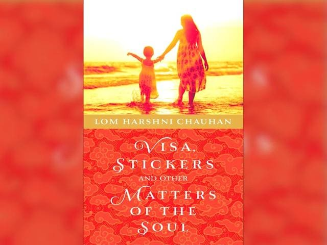 Lom Harshni Chauhan,Visa,Stickers and Other Matters of the Soul
