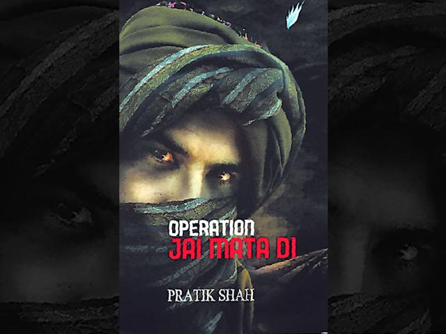 Book-cover-of-Pratik-Shah-s-Operation-Jai-Mata-Di