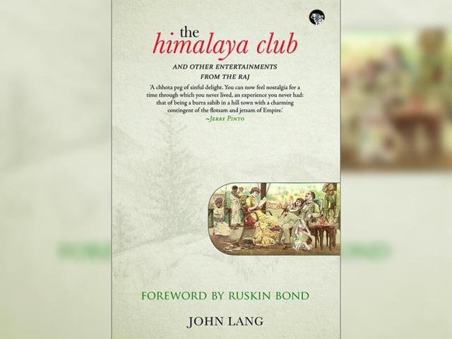 The Himalaya Club,Barrister John Lang,Book Excerpt