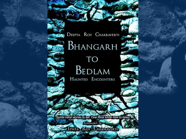 Bhangarh to Bedlam: Haunted encounters