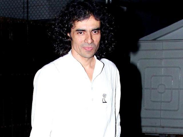 Imtiaz Ali is currently working on Ranbir Kapoor-starrer Tamaasha.