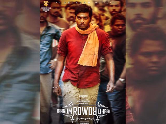 Naanum Rowdy Dhaan starring Vijay Sethupathi and Nayantara is a Dhunush production. (dhanushkraja/Twitter)