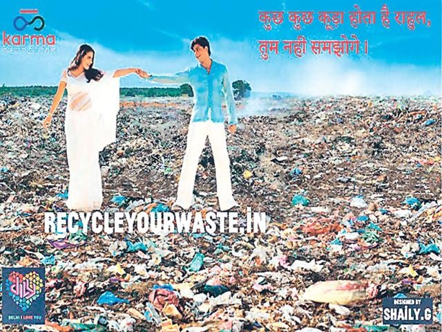 Titled Dirty Picture, these posters that use sarcasm to recreate iconic Bollywood scenes have been put at garbage dumps.