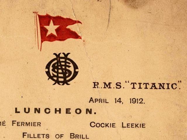 The Titanic's last lunch menu.