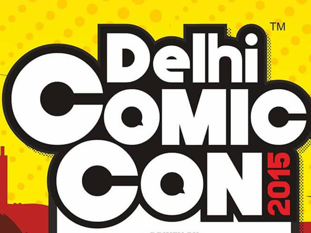 The Delhi Comic Con will be held from 4th to 6th December.