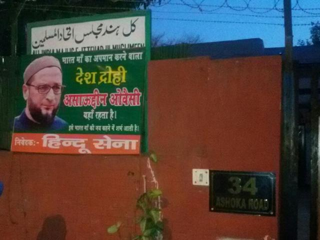 Posters branding Owaisi 'traitor' appear outside his Delhi residence