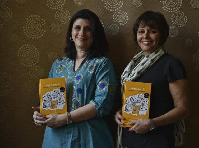 Sooni Taraporewala and Meher Marfatia with their new book Parsi Bol 2