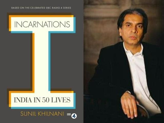 Sunil Khilnani tells 2,500 years of Indian history through 50 lives