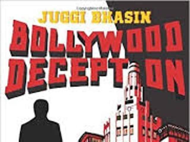 Book Review,Bollywood Deception,Juggi Bhasin