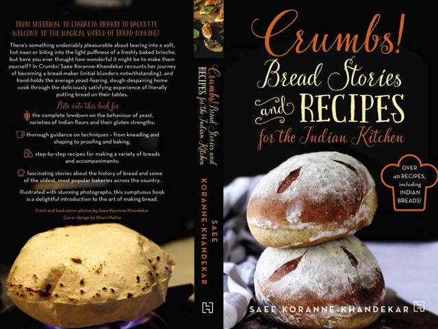 Crumbs! Bread Stories and Recipes for the Indian Kitchen,Saee Koranne-Khandekar,Cook Books