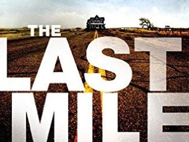 Decker as the protagonist is appealing and sharp in David Baldacci's The Last Mile.