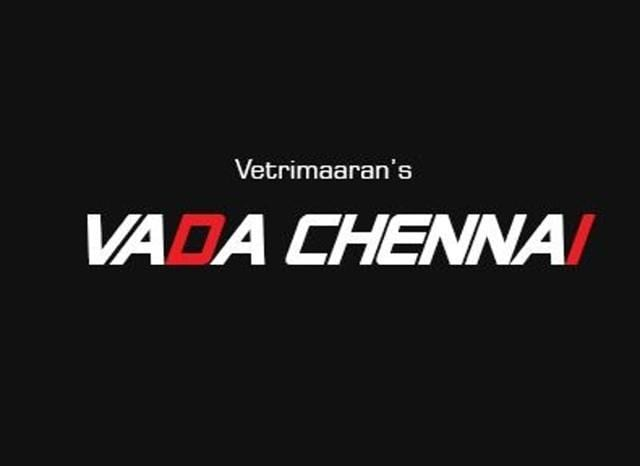 Vada Chennai, to be directed by Vetrimaaran, will star Dhanush in the lead role.