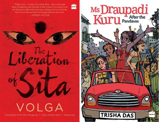 The Liberation of Sita sees events of the Ramayana unfold through the perspective of its minor female characters, while Ms DraupadiKuru trails the adventures of Draupadi, Kunti and Amba in modern-day Delhi