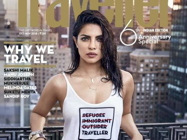 People are calling out Priyanka for the message on her tank top that she is wearing on the cover. The words 'Refugee', 'Immigrant' and 'Outsider' are crossed out in red while the only word that is not is 'Traveller'.