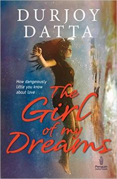 Durjoy Datta's psychological thriller, The Girl of My Dreams, is about Daman who suffers a memory lapse.