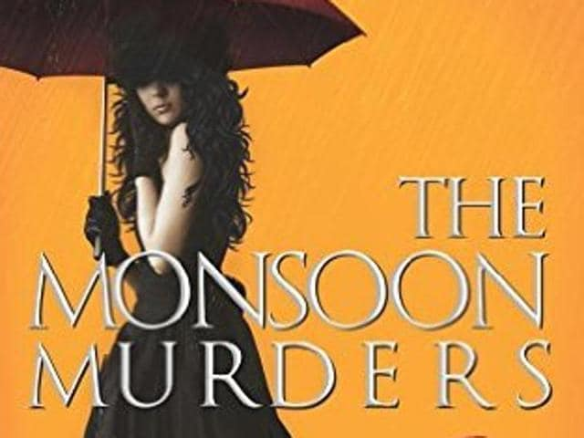 The Monsoon Murders by Karan Parmanandka is a gripping read, with its fair share of twists and suspense.