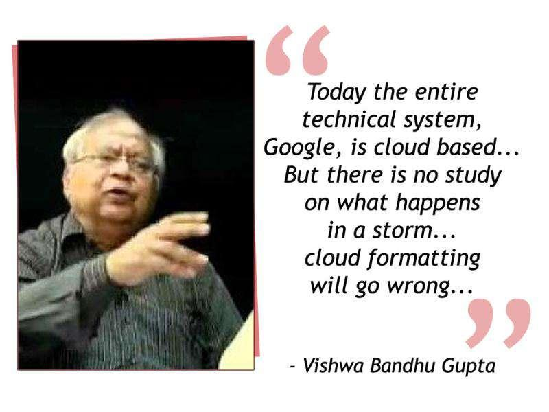 Former additional commissioner of Income Tax, Vishwa Bandhu Gupta commented on what he thinks cloud computing is all about and how data from your memory card gets stored in your cellphone battery.