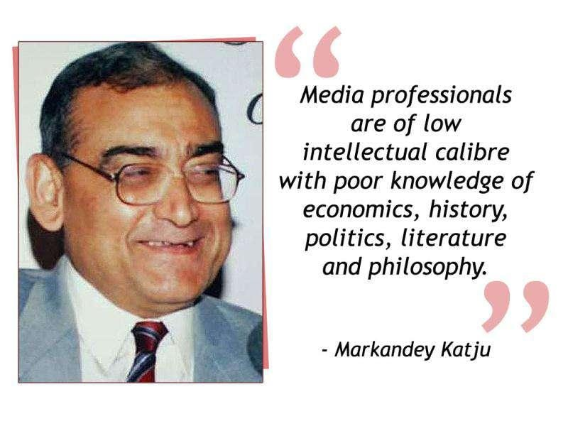 Press Council of India chairperson justice Markandey Katju passed this remark on the state of Indian journalists.
