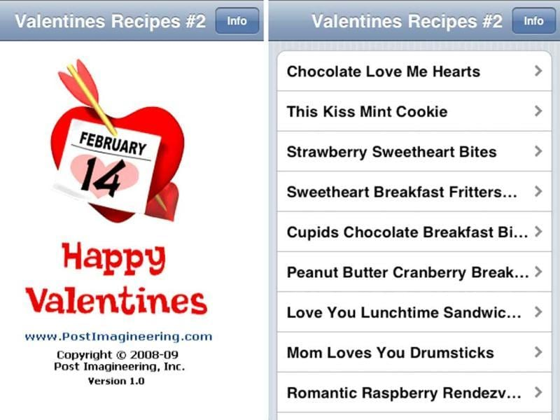Valentine's Recipes #2: If you're going for a romantic evening in, there's no better app than Valetines Recipes 2. It's not the best presented app, but its the easiest one-stop shop for valentines meals.