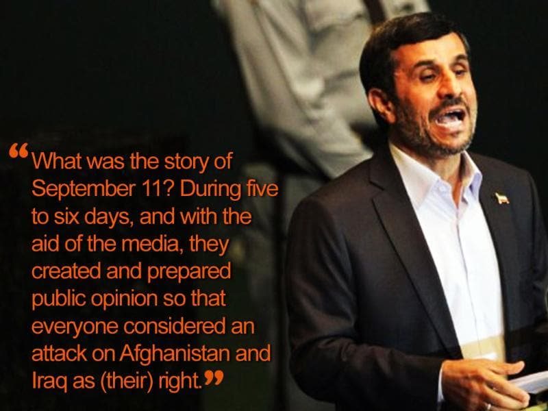 2010: At a televised conference in Tehran, he questioned the September 11, 2001 Twin Tower attacks.