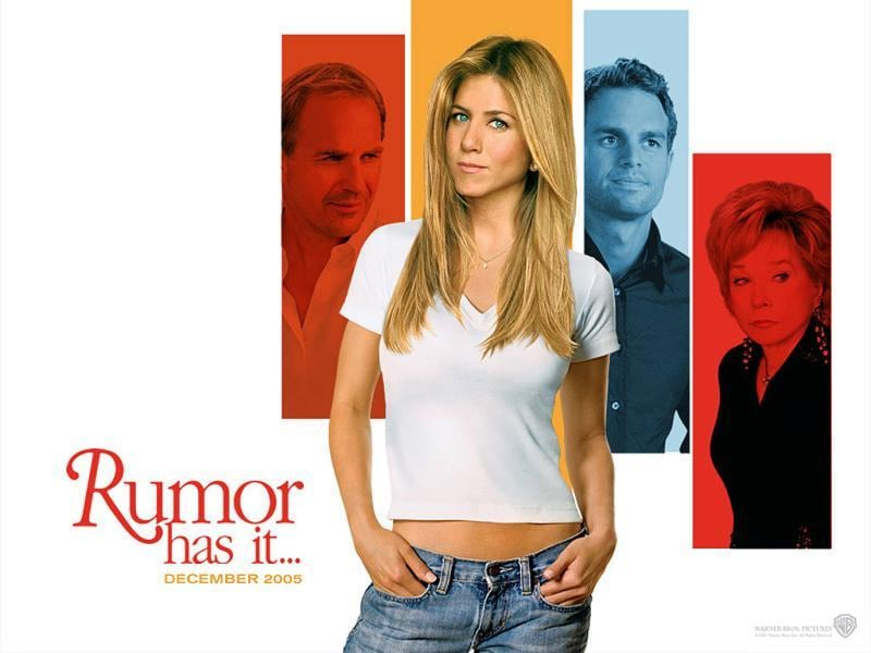 Aniston starred in Rumor Has It with Kevin Costner and Shirley Maclaine.