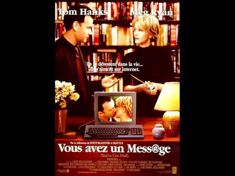 You've Got Mail: We're all familiar with this one, especially the contradictions in the character portrayed by Meg Ryan and Tom Hanks.