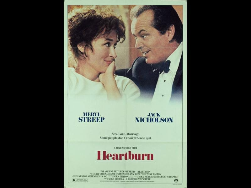 Heartburn: Ephron's autobiographical look at the breakup of her marriage to Carl 'All the President's Men' Bernstein that was also a best-selling novel.
