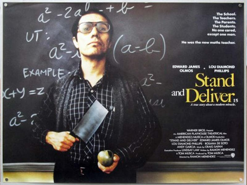 Stand And Deliver is a classic masterpiece about the work of a teacher trying hard to reach urban kids in a challenging school. Great performances by Lou Diamond Phillips and Edward James Olmos (Battlestar Gallactica) make the movie inspiring.