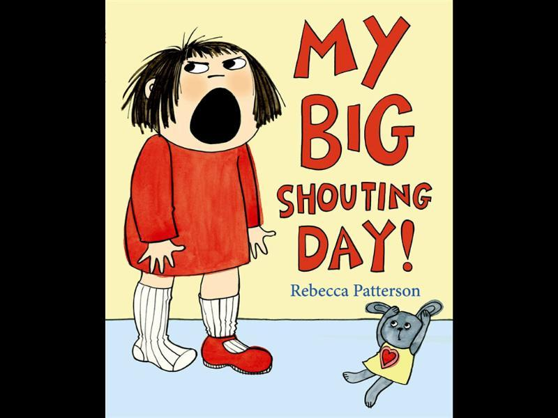 My Big Shouting Day by Rebecca Patterson wins Funny Prize 2012