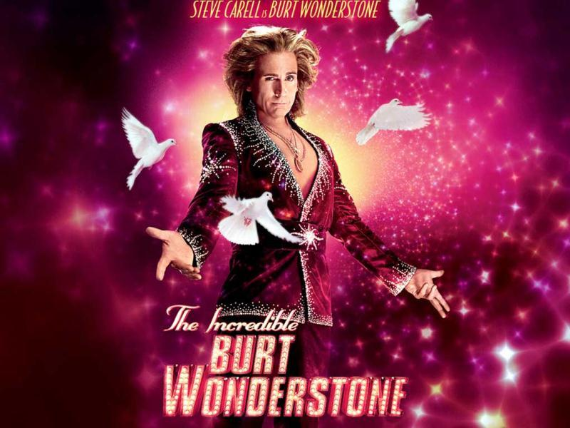 The Incredible Burt Wonderstone is a film based on street magic. In the film, Steve Carell plays Burt Wonderstone, a street magician whose stunts begin to look stale.