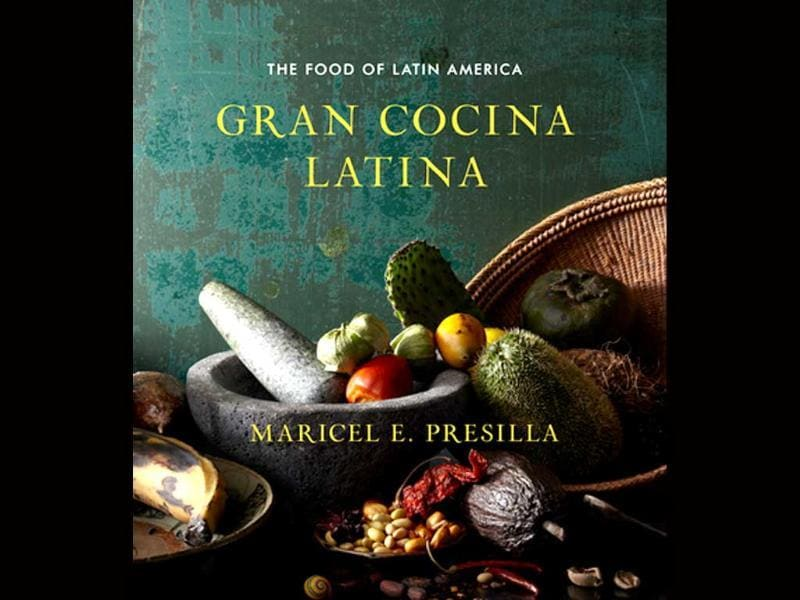 Gran Cocina Latina: The Food of Latin America by Maricel Presilla