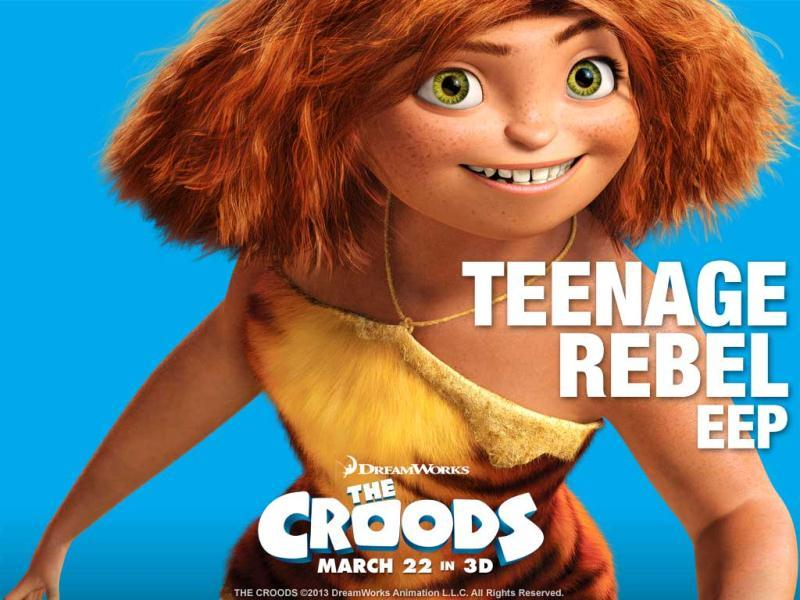 In The Croods, Eep voiced by Emma Stone, is a rebellious teen who wants to explore life outside the family.
