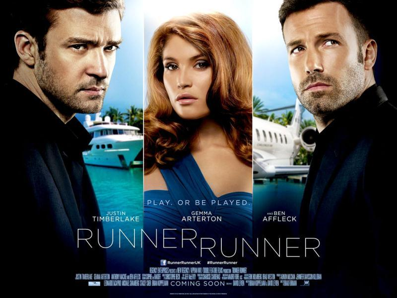 Runner Runner is an American crime drama starring Justin Timberlake, Gemma Arterton and Ben Affleck.