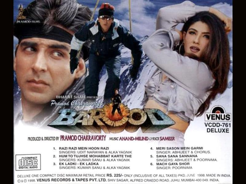 Barood (1998): There wasn't enough 'barood' in Akshay Kumar's gun to make this film a hit. Don't go by the movie title, it was actually a romantic movie opposite Raveena Tandon. It was directed by Pramod Chakravorty.