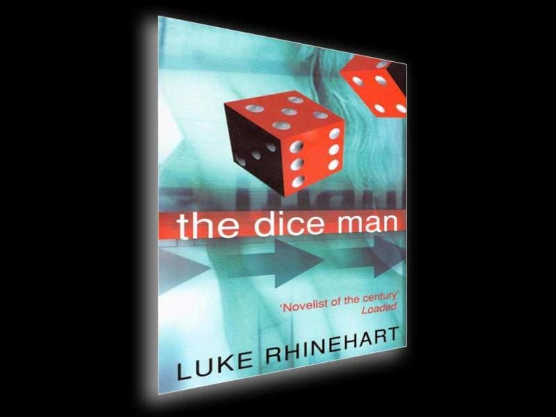 If you're really into adventure sports and thrillers,The Dice Man by Luke Rhinehart (George Cockcroft) – about a psychiatrist who starts making all his life's decisions based on the rolling of a dice. It will mess with your head and give you a rush like no other.Image: The Dice Man by Luke Rhinehart (Book Cover)  Text by Saudamini JainThe Brunch Book Challenge: How to read 24 books (or more) in one yearThe Brunch Book Challenge is to get you to read at least 24 books in 2014. Read anything you like – just keep us posted. Tweet your progress to @HTBrunch with the hashtag #BrunchBookChallenge From HT Brunch, January 26 Follow us on twitter.com/HTBrunchConnect with us on facebook.com/hindustantimesbrunch